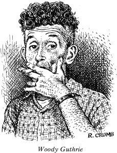 Woody Guthrie by: R. Crumb